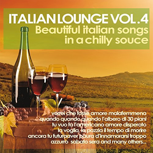 Italian Lounge Vol.4 (Beautiful Italian Songs In A Chilly Sauce), Berlin Afterhour Vol.9: From Minimal To Techno, From Electro To House