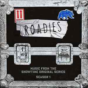 Various Artists - Roadies (Music From the Showtime Landal Series - Season 1) (2016)