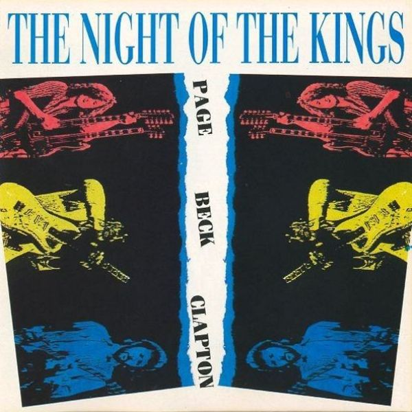 Page, Beck and Clapton – The Night Of Kings (1983)