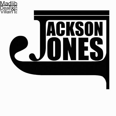 Deal The Villain & Madlib - Jackson Jones (2018)