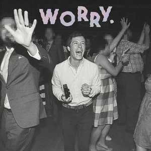 Jeff Rosenstock - Worry (2016)