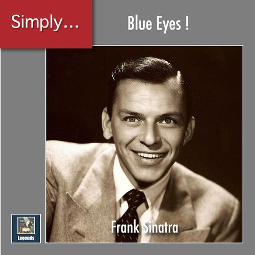 Frank Sinatra - Simply ... Blue Eyes! (The 2020 Remasters) (2020)