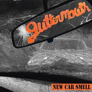 Guttermouth – New Car Smell [EP] (2016) Album