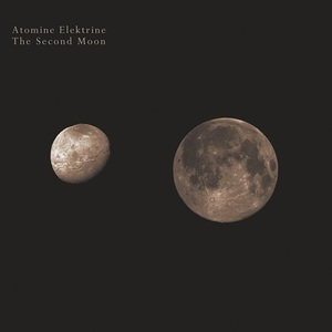 Atomine Elektrine – The Second Moon (2016) Album