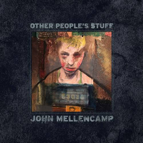 John Mellencamp - Other People's Stuff (2018)
