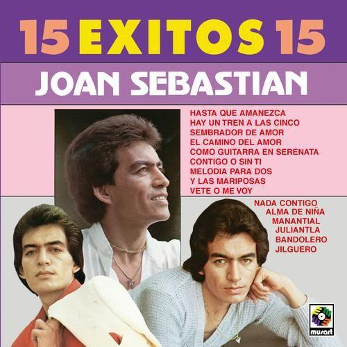 [Imagen: joan-sebastian-15-exiycjmg.jpg]