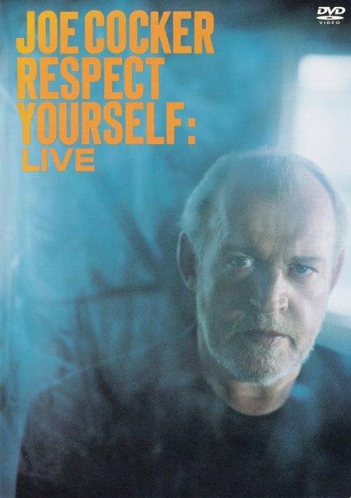 Joe Cocker – Respect Yourself – Live (2002) [DVD5]