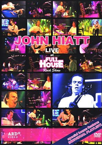 John Hiatt - Live At Full House Rock Show 1987 (2005)