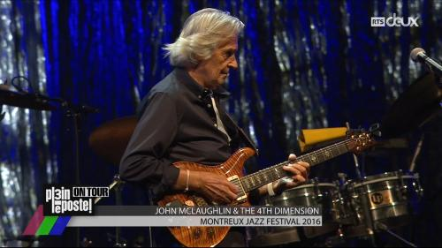 John McLaughlin & The 4th Dimension - 50th Montreux Jazz Festival 2016 [HDTV, 720p]