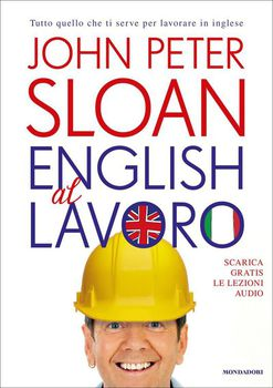 John Peter Sloan - English al lavoro (2013)