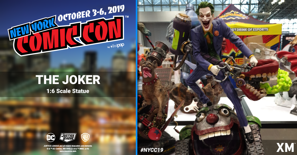 XM Studios: Coverage New York Comic Con 2019 - October 3rd to 6th  Joker6akmu