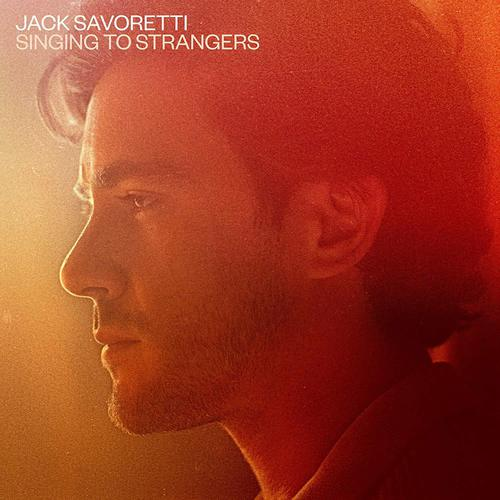 Jack Savoretti - Singing To Strangers (Deluxe Edition) (2019)