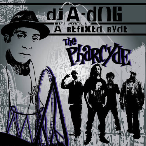DJ A-Dog And The Pharcyde