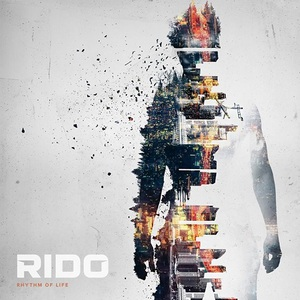 Rido - Rhythm of Life (2016)