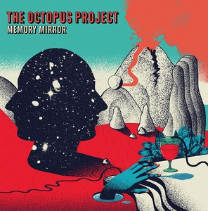 The Octopus Project - Memory Mirror (2017)