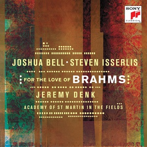Joshua Bell - For the Love of Brahms (2016)