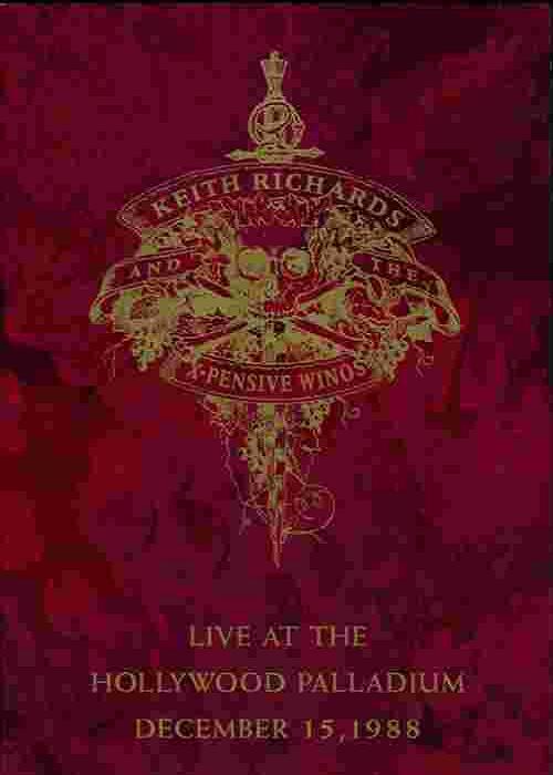 Keith Richards & the X-Pensive Winos - Live at Hollywood Paladium 1988