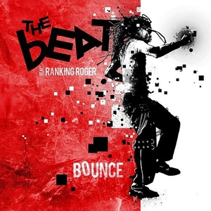 The Beat ft. Ranking Roger - Bounce (2016)