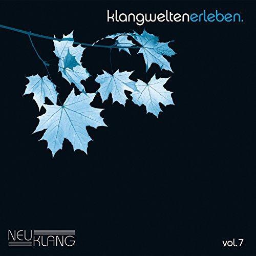 Klangwelten Erleben Vol.7 (2017)