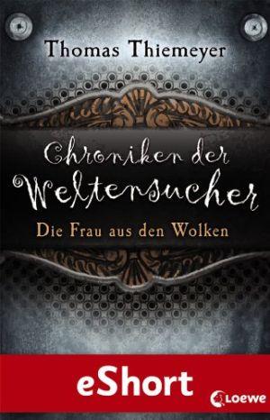 Fantasy thomas thiemeyer 20 ebooks for Chroniken der weltensucher