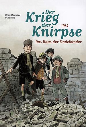 Der Krieg der Knirpse 01 - Das Haus der Findelkinder (Panini 2015)