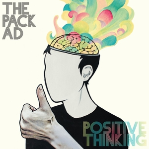 The Pack A.D. - Positive Thinking (2016)