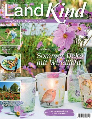 Cover: Land Kind Magazin Landglück für die ganze Familie No 04 2021