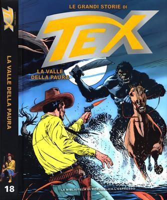 Le Grandi Storie di Tex 18 - La Valle Della Paura (Aprile 2016)