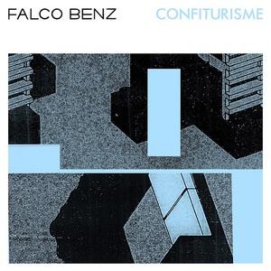 Falco Benz - Confiturisme (2016)