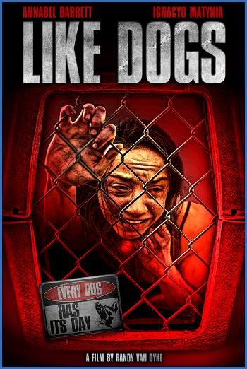 Like Dogs 2021 1080p AMZN WEB-DL DDP5 1 H 264-CMRG