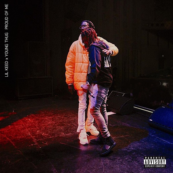 Lil Keed - Proud Of Me feat. Young Thug