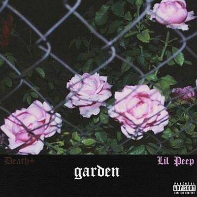 Lil Peep & Death+ - Garden (Remastered) (2018)