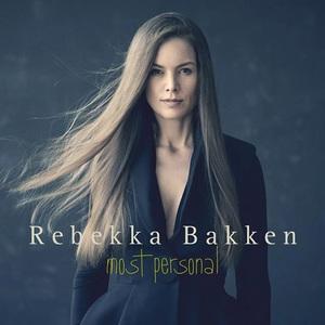 Rebekka Bakken - Most Personal (2016)