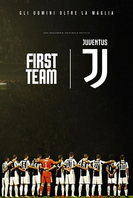 First Team Juventus (2018) (3/6) WEBMux 1080P ITA ENG DD5.1 x264 mkv
