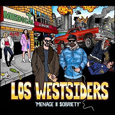 Los Westsiders - Menace II Sobriety (2018)