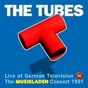 The Tubes - The Musikladen Concert 1981 (Live) (2016)