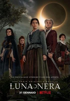 Luna Nera - Stagione 1 (2020) (Completa) WEBRip 1080P ITA DD5.1 x264 mkv