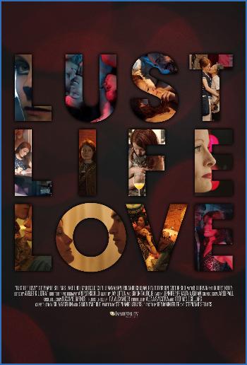 Lust Life Love 2021 1080p WEB-DL AAC2 0 H 264-EVO