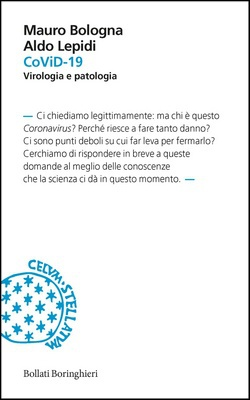 Mauro Bologna, Aldo Lepidi - CoViD-19. Virologia e patologia (2020)