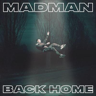 Madman - Back Home (2018)