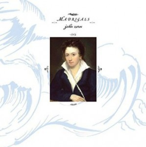 John Zorn - Madrigals: For Six Female Voices (2016)
