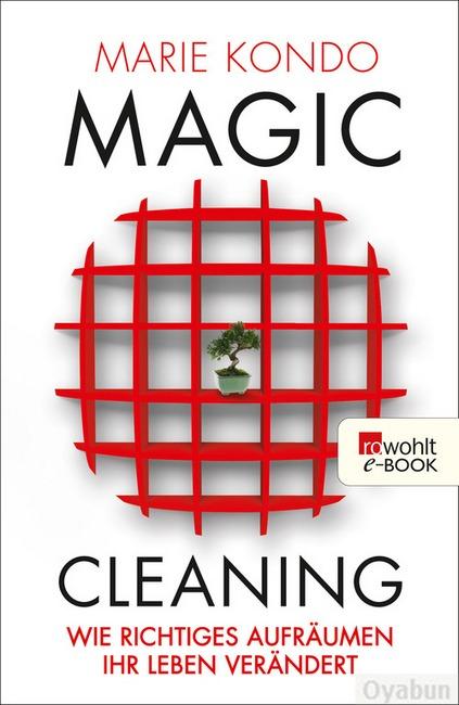 magic cleaning wie richtiges aufr umen ihr leben ver ndert. Black Bedroom Furniture Sets. Home Design Ideas
