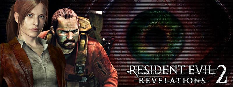 Resident Evil: Revelations 2  OT  Yeah, but it's only $25