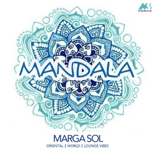 Marga Sol - Mandala (Oriental World Lounge Vibes) (2017)