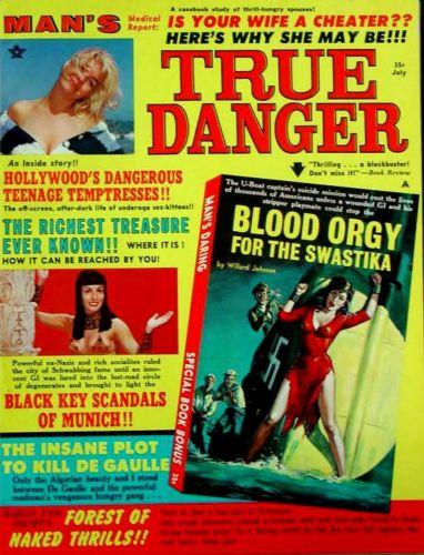 Cover: Mans True Danger Vol 05 No 07 Jul 1967