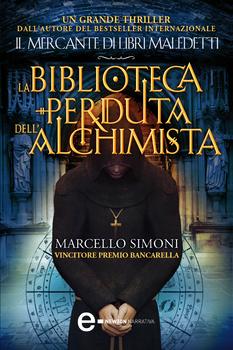 Marcello Simoni - La biblioteca perduta dell'alchimista (2012)