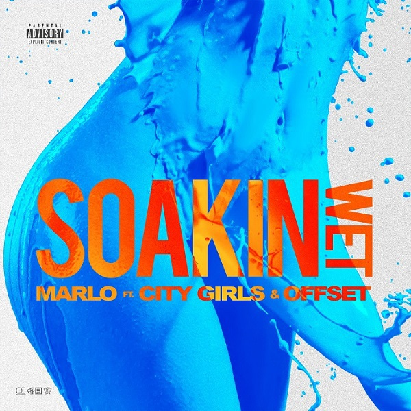 Marlo - Soakin Wet feat. City Girls & Offset