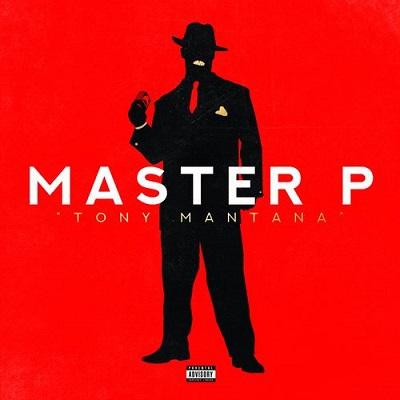 Master P - Tony Mantana (2018)