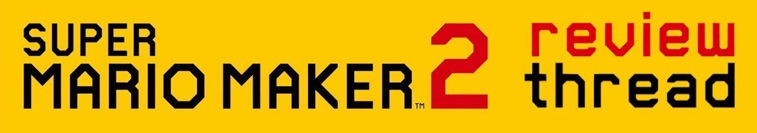 Super Mario Maker 2 | Review Thread (UPDATE: accolades