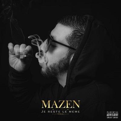 Mazen - Je reste le meme (2018)